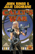 Cally's War by John Ringo & Julie Cochrane