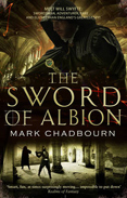 The Sword of Albion by Mark Chadbourn