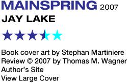 Sf Reviews Net Mainspring Jay Lake 189 border=