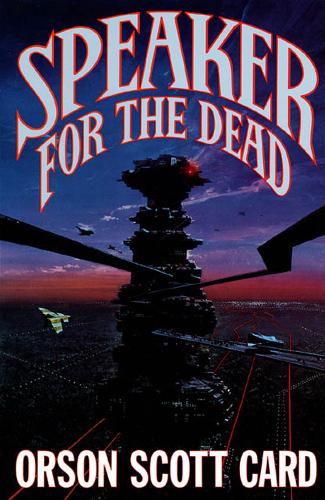 Speaker for the Dead (Ender's Saga, #2) by Orson Scott Card