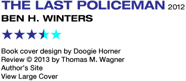 Sf Reviews Net The Last Policeman Ben H Winters 189 border=